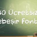 30 Ücretsiz Tebeşir Fontu