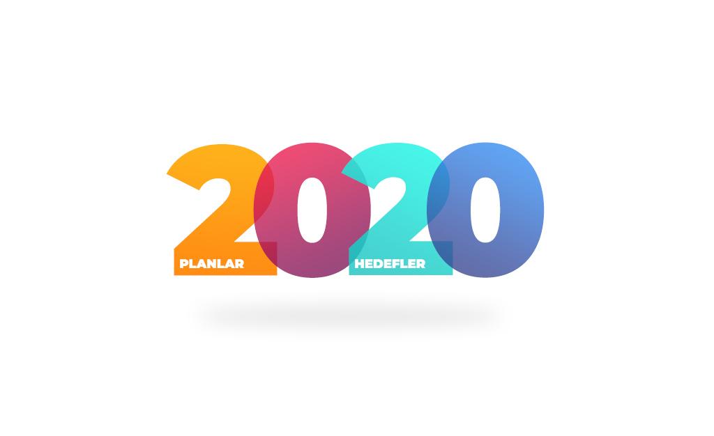 2019 Değerlendirmesi ve 2020 Hedeflerim